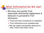 what information do we use8