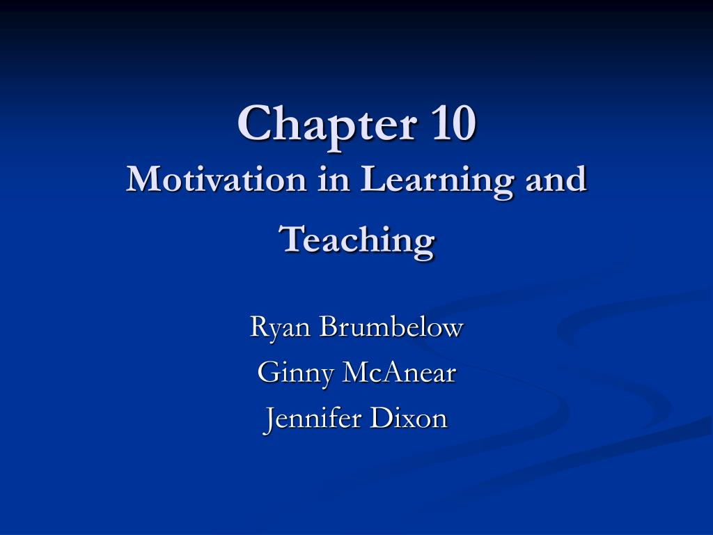 PPT - Chapter 10 Motivation in Learning and Teaching PowerPoint