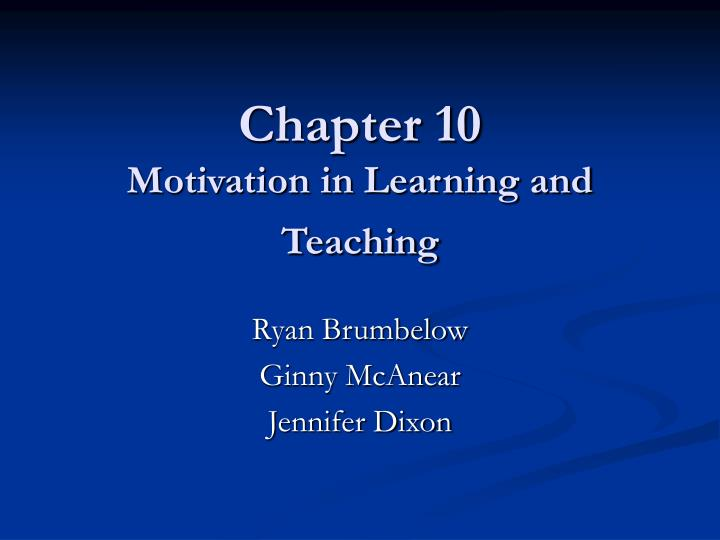chapter 10 motivation in learning and teaching n.