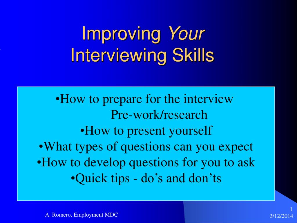 improving your interviewing skills l.