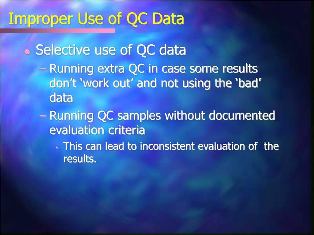 Improper Use of QC Data