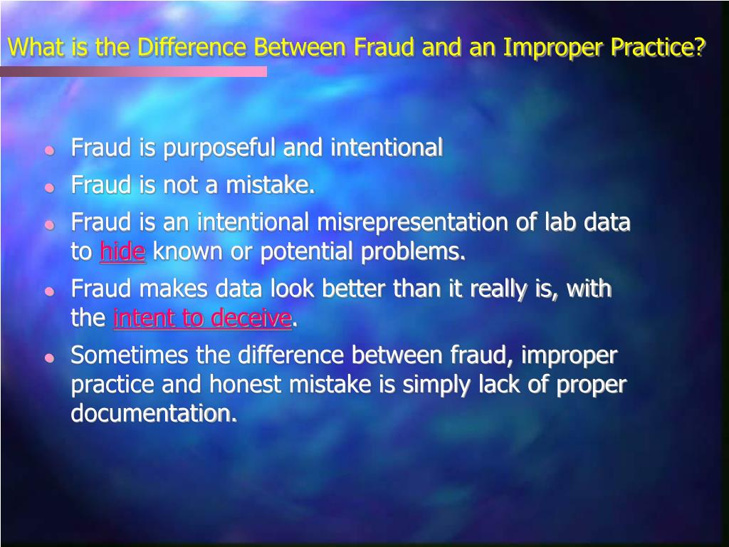 What is the Difference Between Fraud and an Improper Practice?