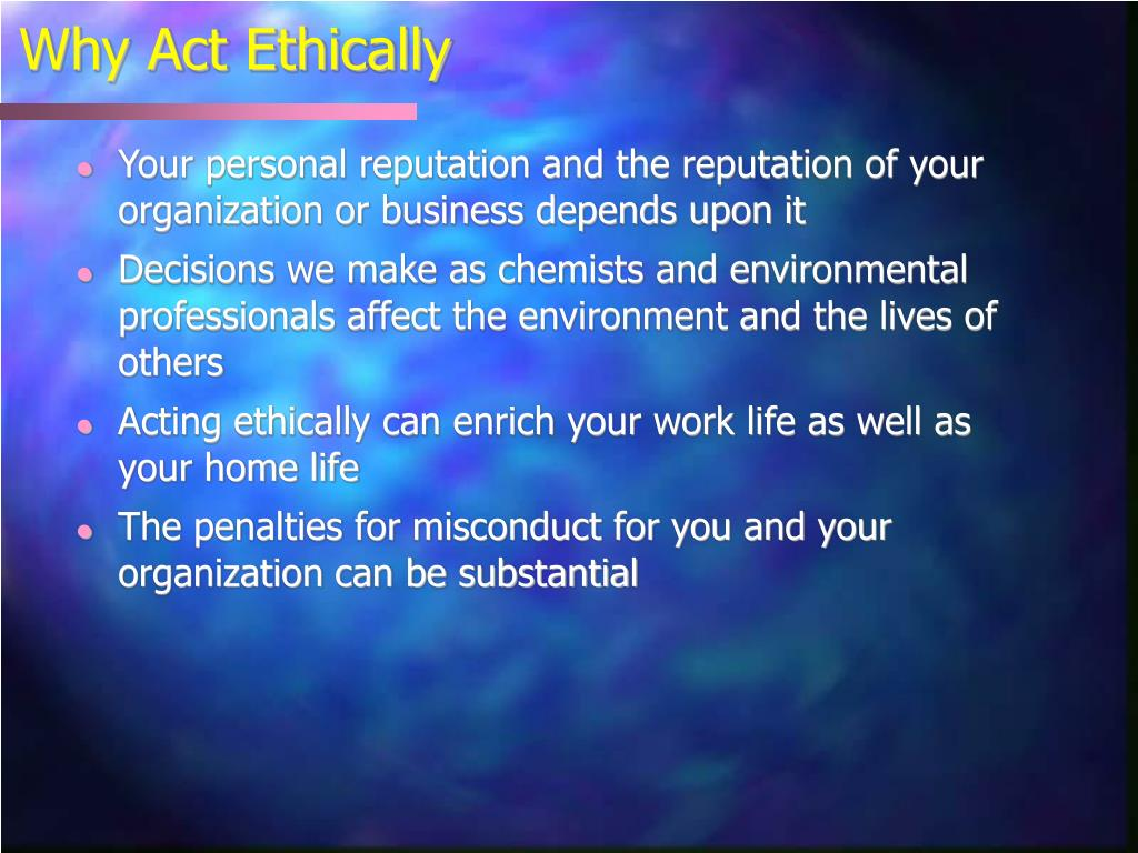 Why Act Ethically