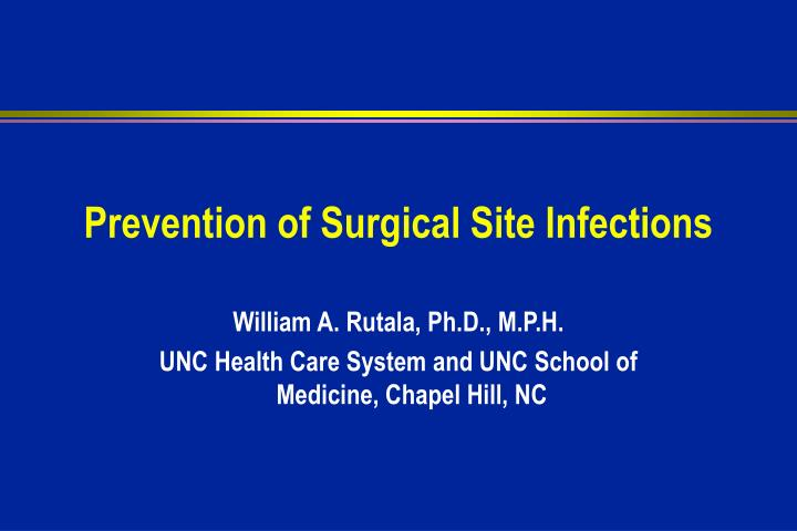 prevention of surgical site infections n.