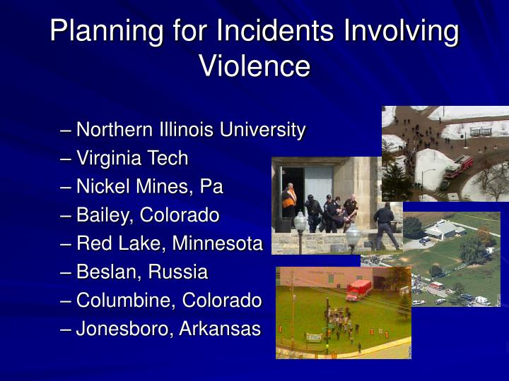 Planning for incidents involving violence