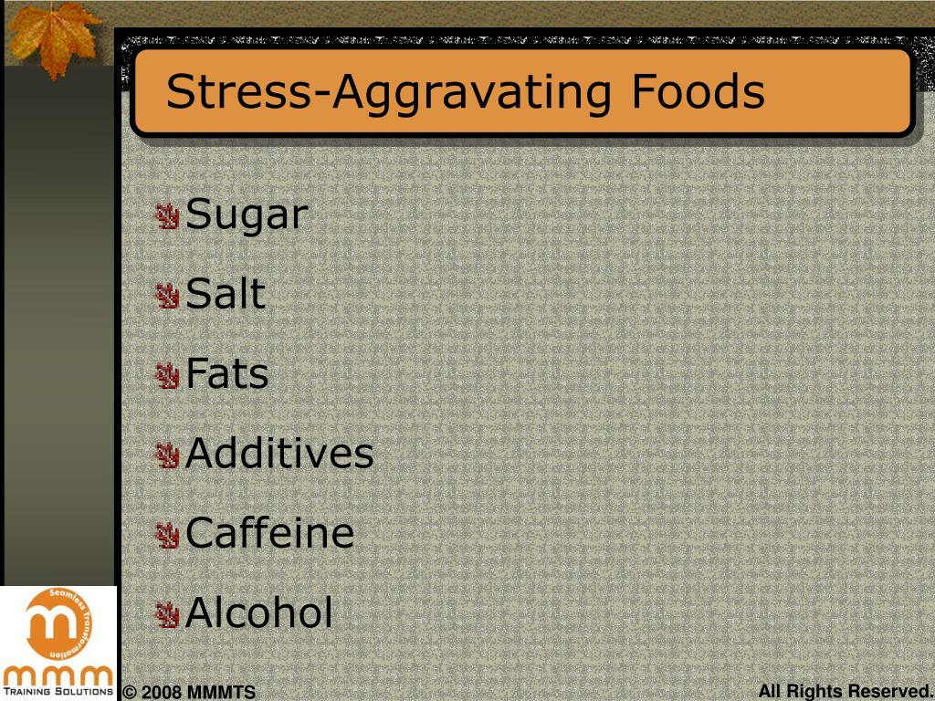 Stress-Aggravating Foods