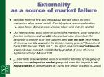 externality as a source of market failure