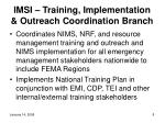 imsi training implementation outreach coordination branch