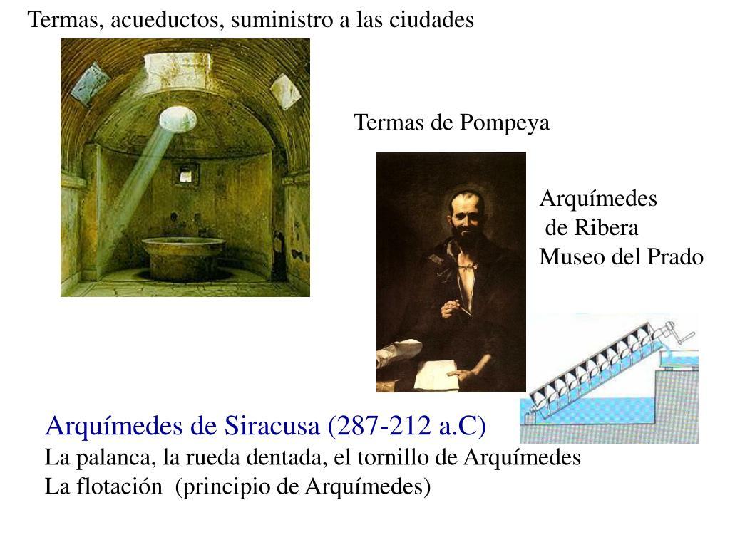 Termas, acueductos, suministro a las ciudades