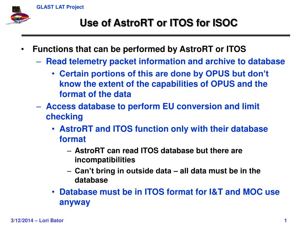 use of astrort or itos for isoc l.