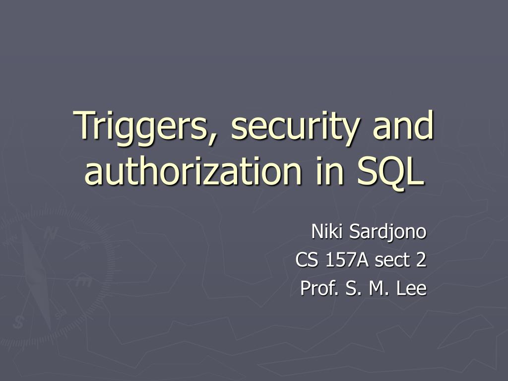 triggers security and authorization in sql l.