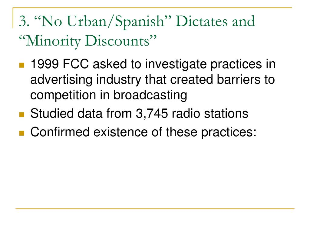 "3. ""No Urban/Spanish"" Dictates and ""Minority Discounts"""