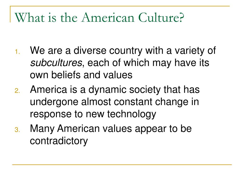 What is the American Culture?