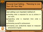 personal goal setting planning to live your life your way