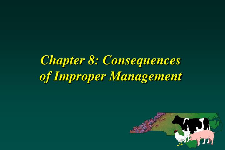 Chapter 8 consequences of improper management