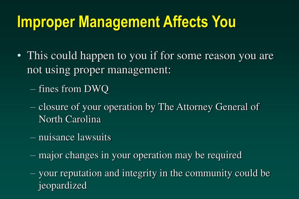 Improper Management Affects You