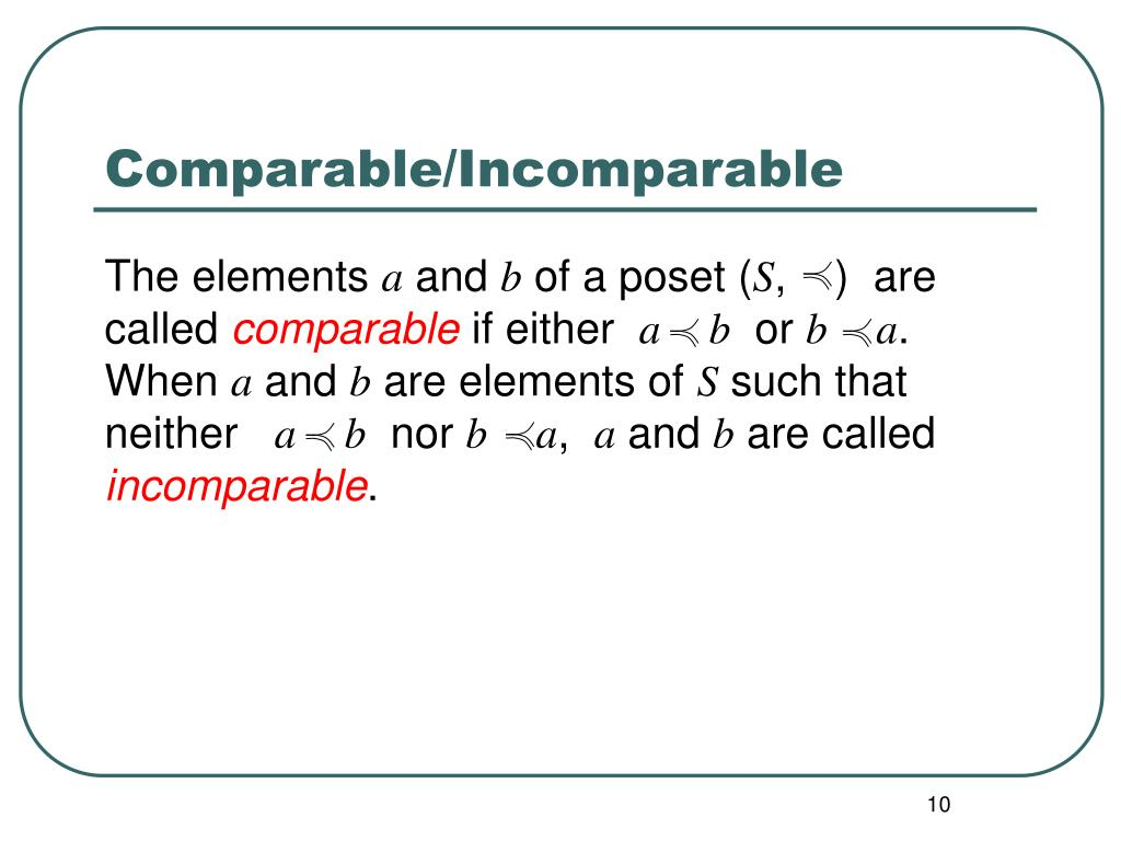 Comparable/Incomparable