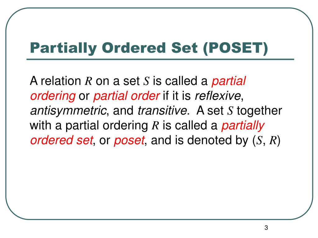 Partially Ordered Set (POSET)