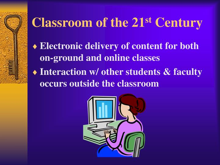 Classroom of the 21 st century