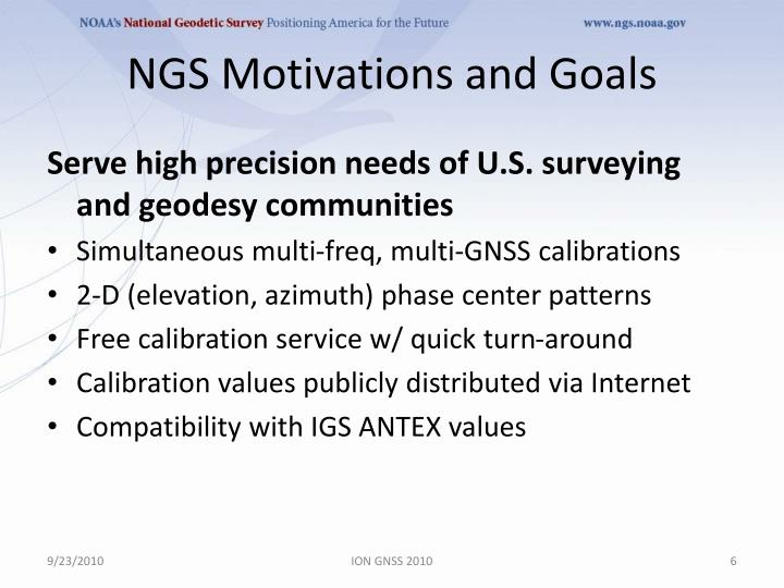NGS Motivations and Goals