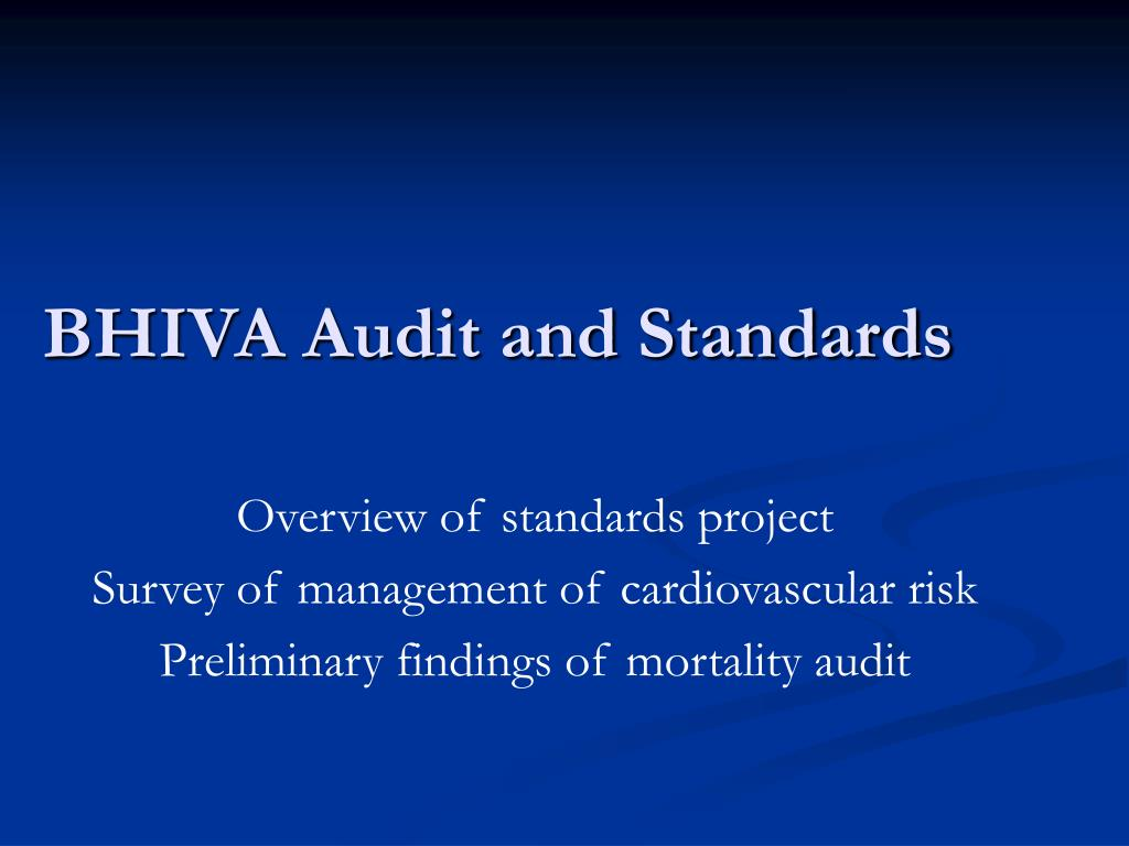 bhiva audit and standards l.