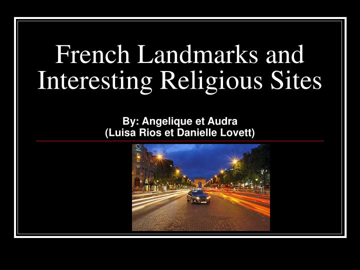 french landmarks and interesting religious sites n.