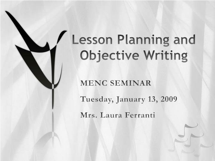 Lesson planning and objective writing