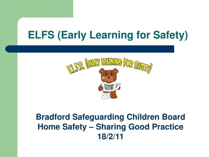 elfs early learning for safety n.