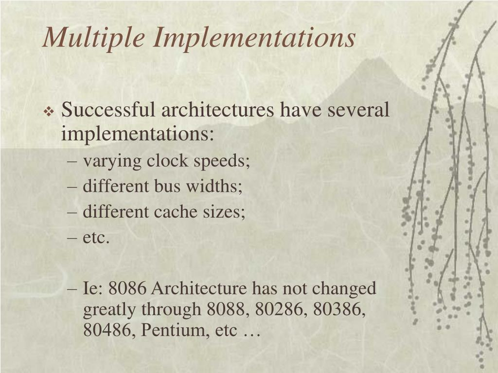 Multiple Implementations