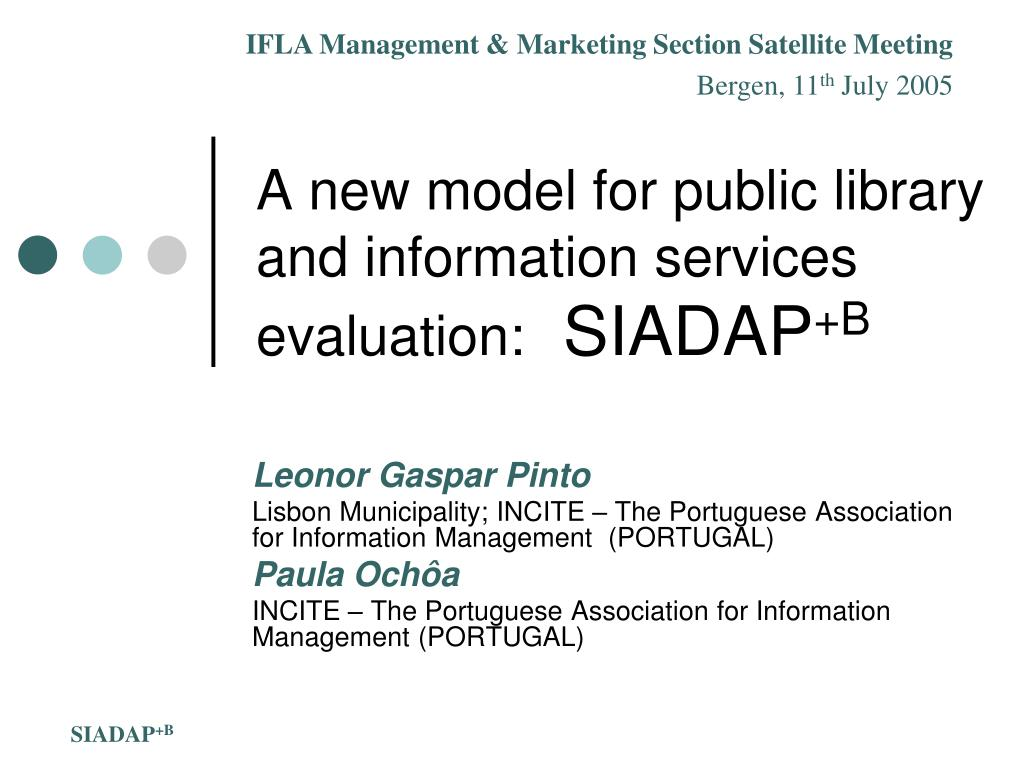 a new model for public library and information services evaluation siadap b l.