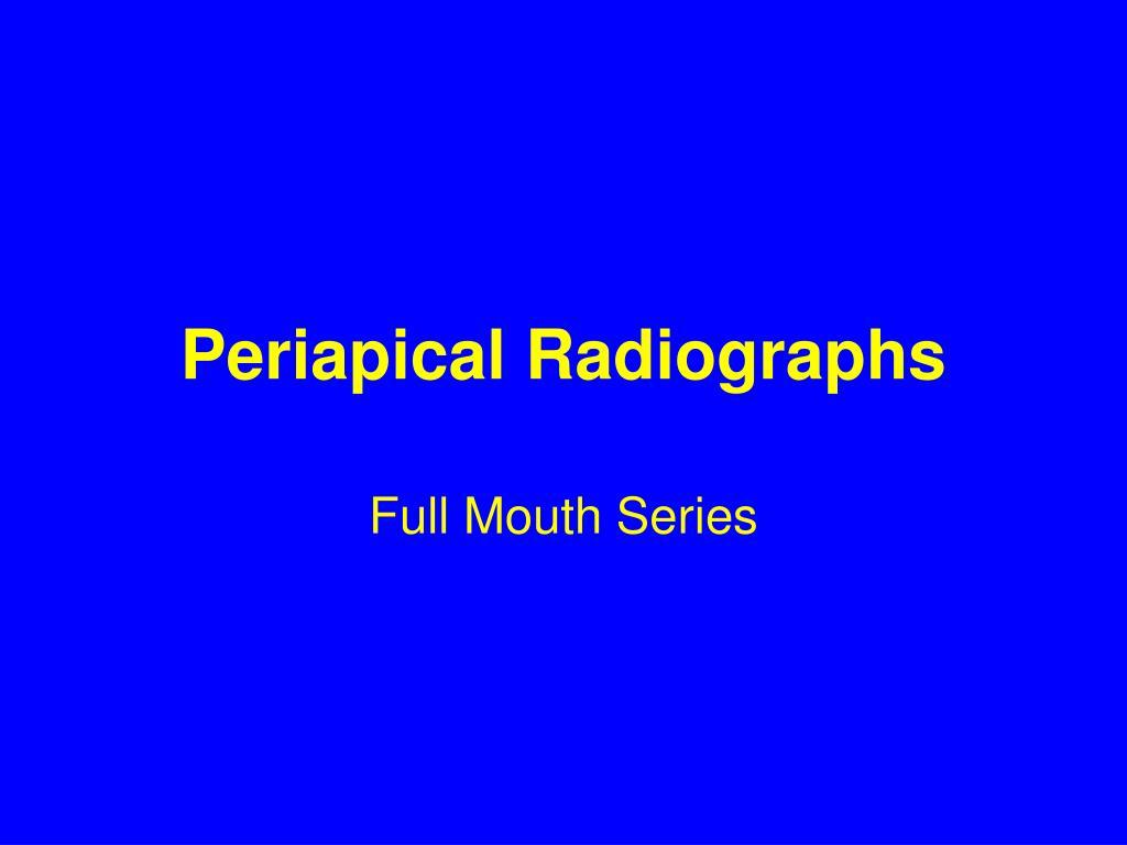 Periapical Radiographs
