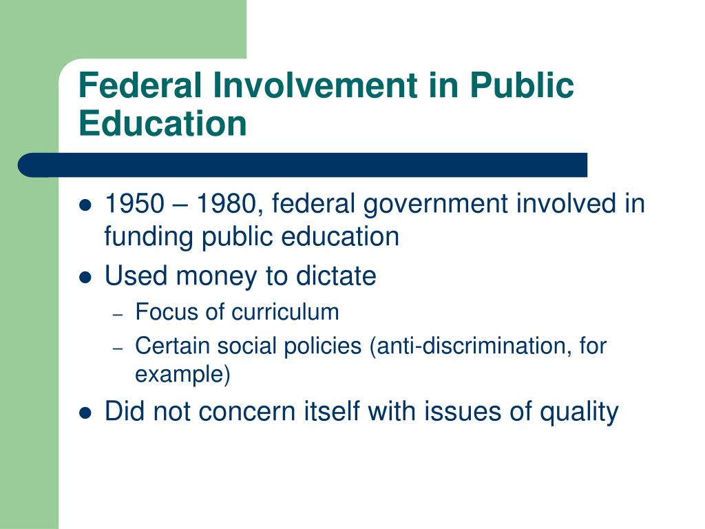 Federal Involvement in Public Education