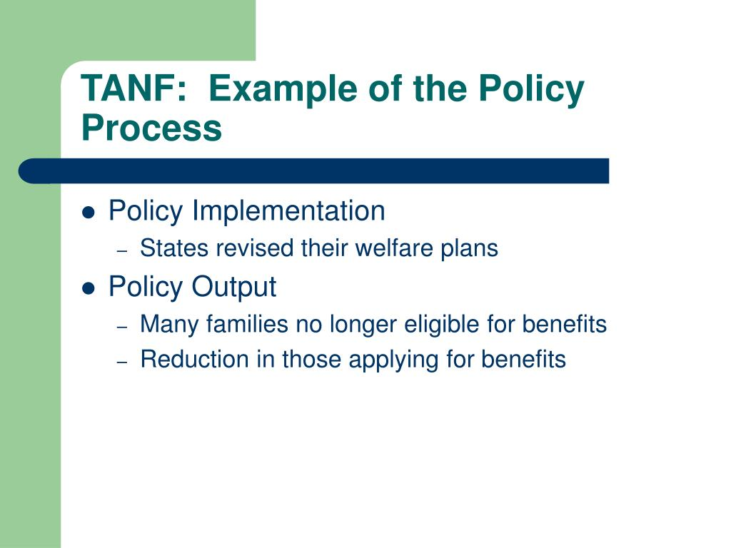 TANF:  Example of the Policy Process