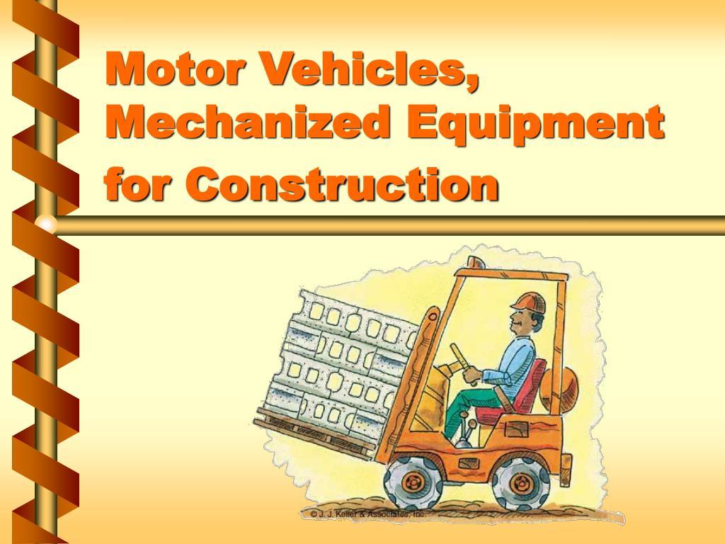 motor vehicles mechanized equipment for construction l.