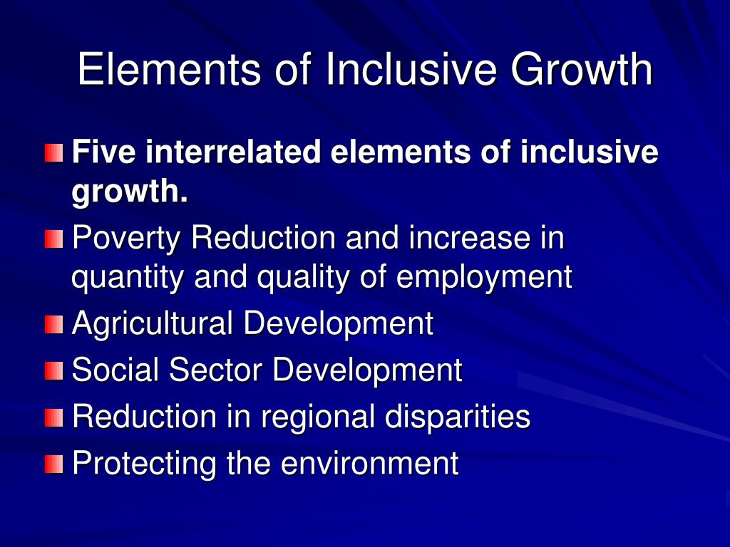 Elements of Inclusive Growth