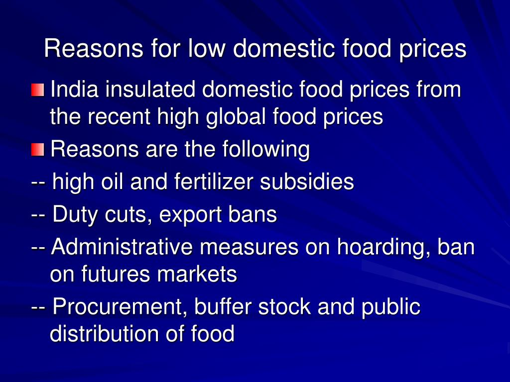 Reasons for low domestic food prices