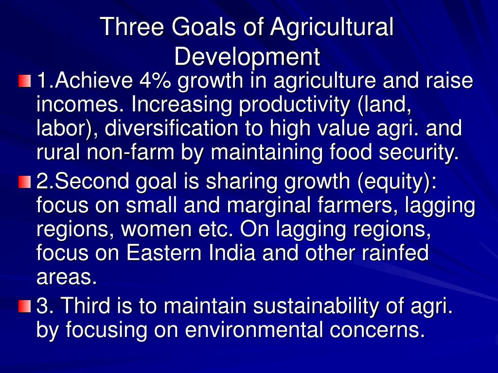 Three Goals of Agricultural Development