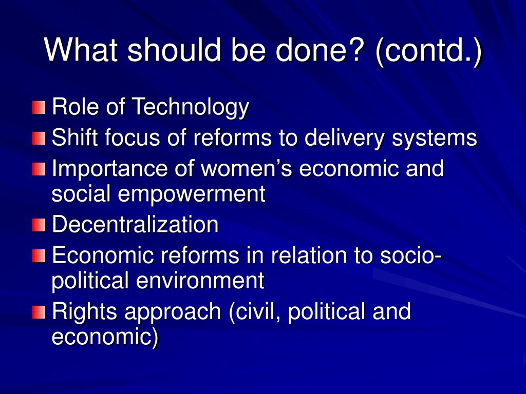 What should be done? (contd.)