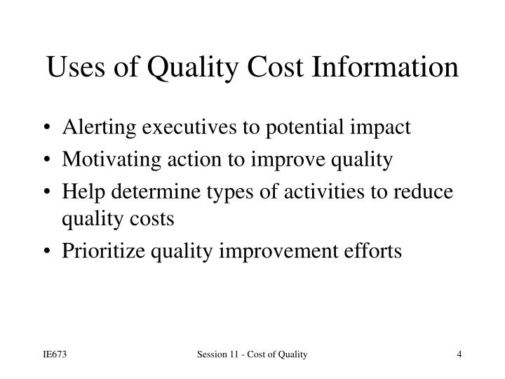 questions on cost of quality in Improving quality and value in the us health care system meaningful use of valid and widely available information on the quality and cost of health care.