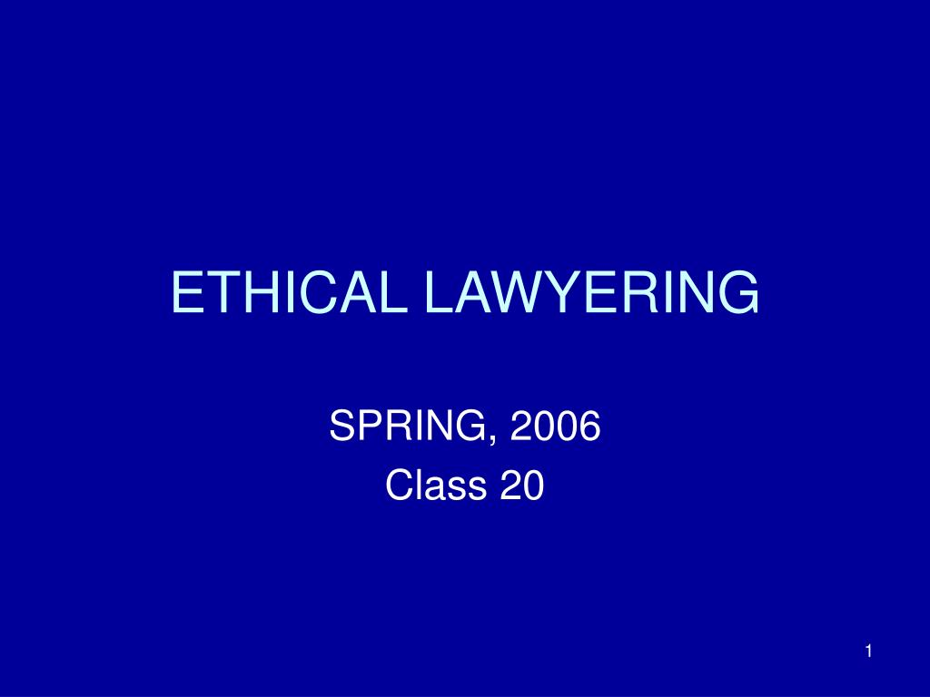 ethical lawyering l.