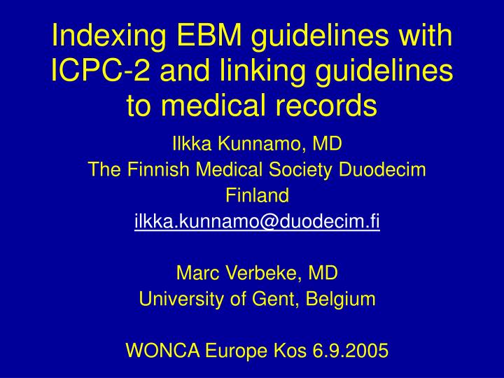 indexing ebm guidelines with icpc 2 and linking guidelines to medical records n.