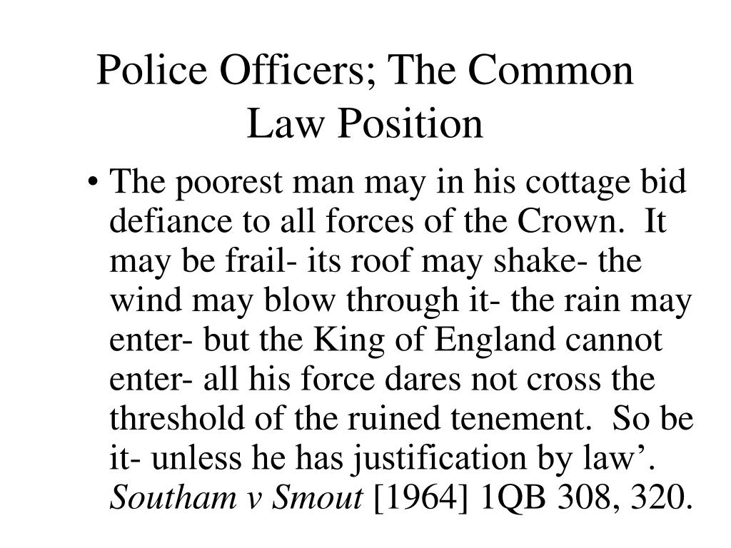 Police Officers; The Common Law Position