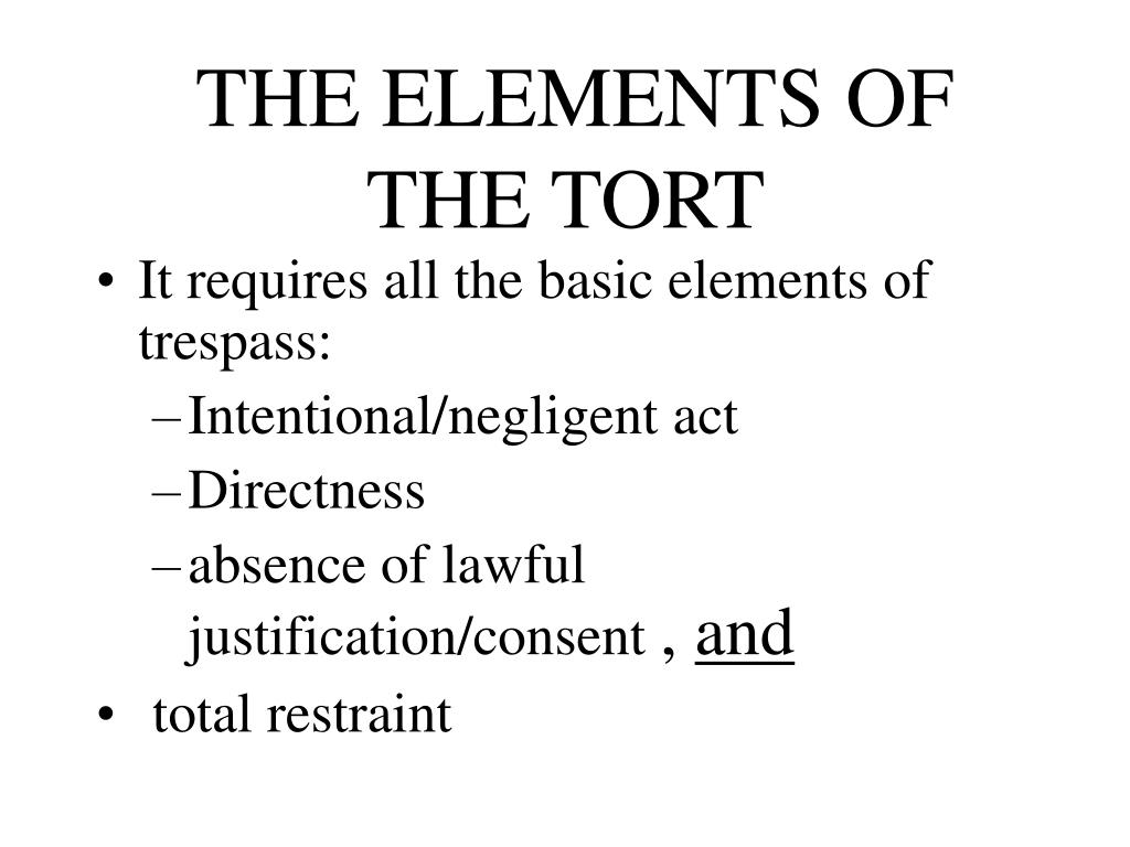 THE ELEMENTS OF THE TORT