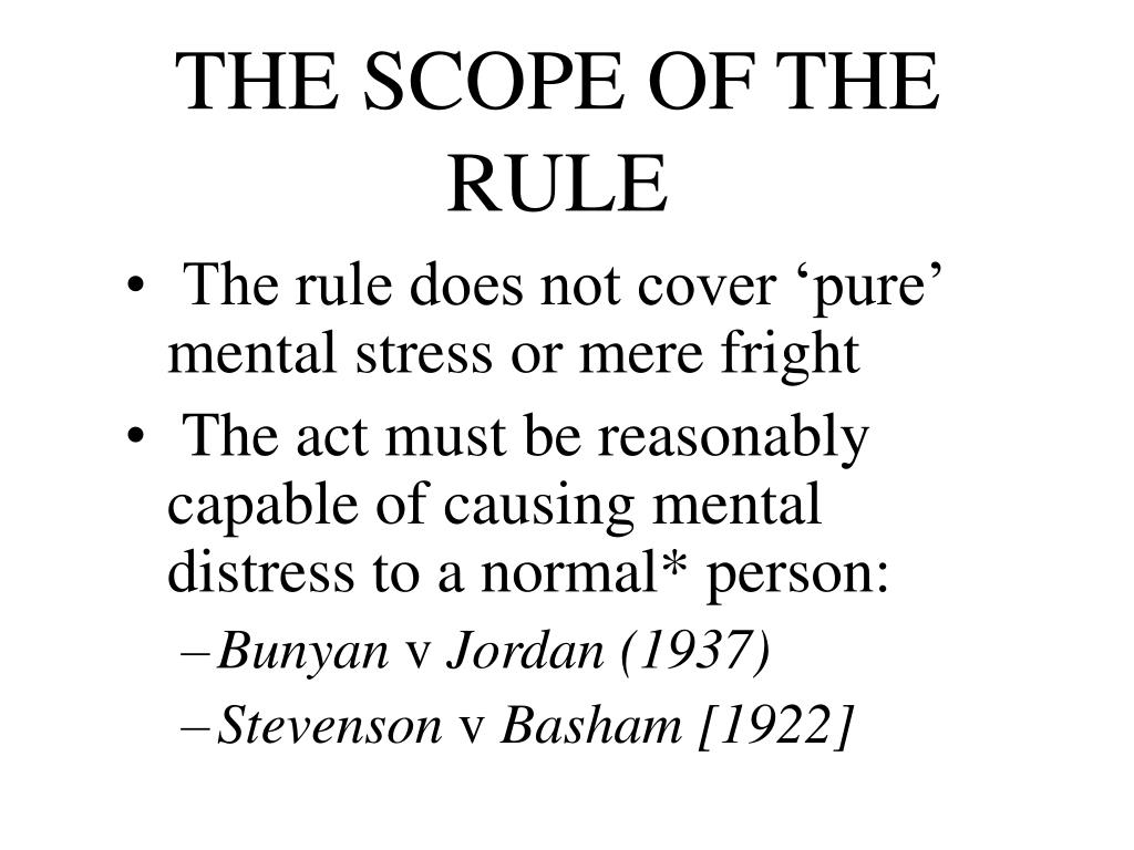 THE SCOPE OF THE RULE