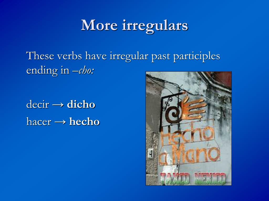 More irregulars