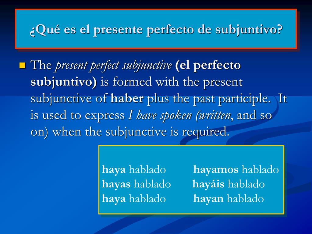 ¿Qué es el presente perfecto de subjuntivo?