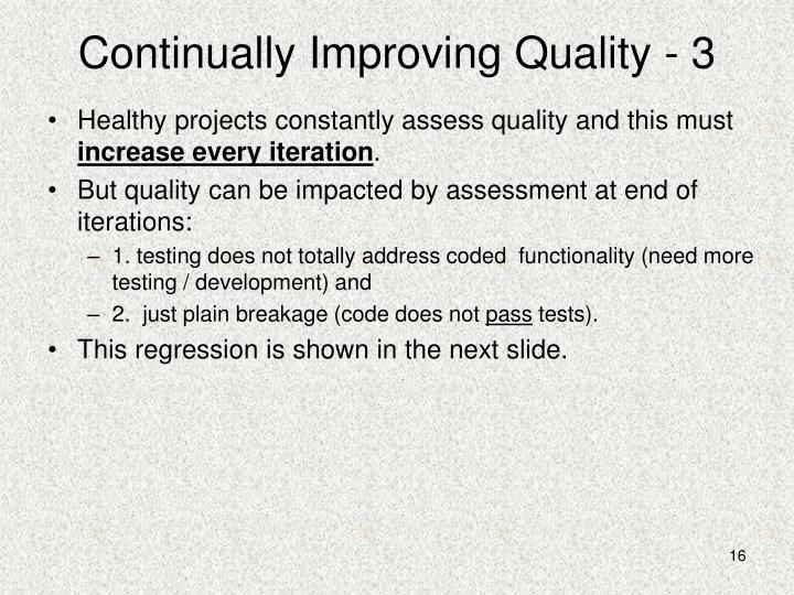Continually Improving Quality - 3