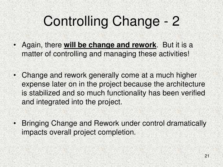 Controlling Change - 2