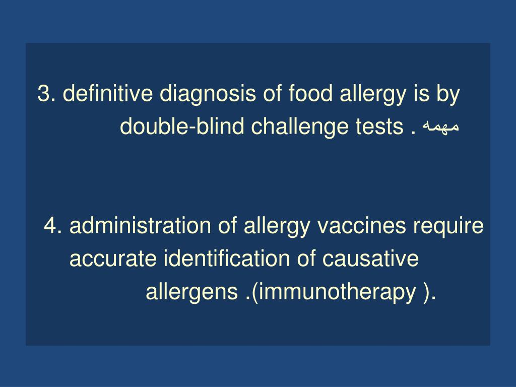 3. definitive diagnosis of food allergy is by