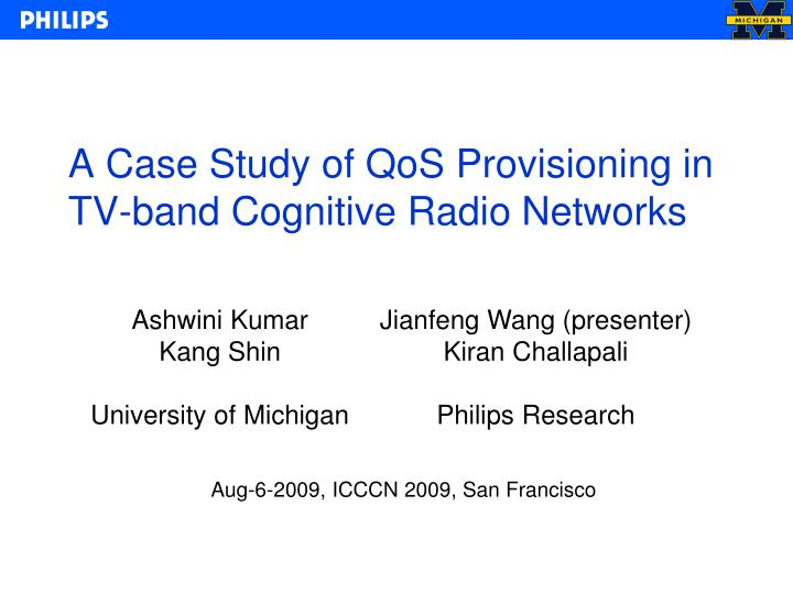 a case study of qos provisioning in tv band cognitive radio networks n.